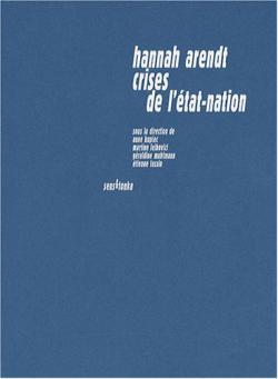 CV Hannah Arendt. Crises de l'État-nation Sens & Tonka