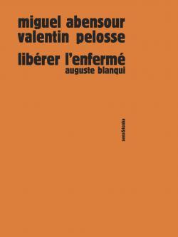 Miguel Abensour Valentin Pelosse Sens & Tonka