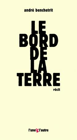André Benchetrit L'une & l'autre