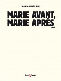 Jeanne-Marie Sens L'Une & l'Autre