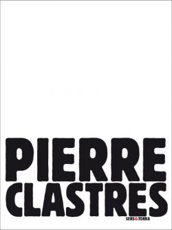 Pierre Clastres Sens & Tonka